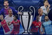 Lịch thi đấu tứ kết Champions League 2018-2019: Chờ Man United tiếp tục vượt khó