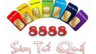 Ý nghĩa sim tứ quý 8888 và cách chọn sim tứ quý 8888 thông minh