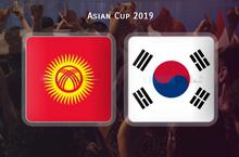 Kênh xem trực tiếp bóng đá Hàn Quốc vs Kyrgyzstan (23h, 11/1) Asian Cup 2019