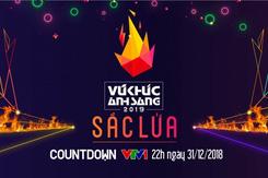 Countdown 2019: Đừng quên 'bữa tiệc' đầy màu sắc mang tên Vũ khúc ánh sáng